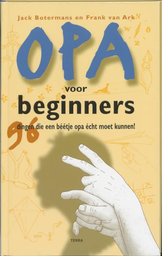 Bekend Opa voor beginners - Cadeau voor Opa.nl &KW12
